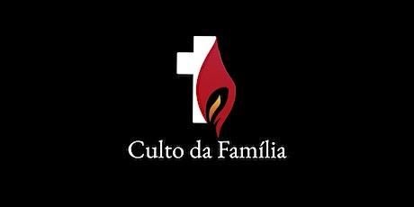 Culto da Família 1 ingressos
