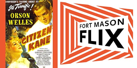 FORT MASON FLIX: Citizen Kane tickets