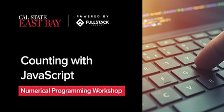 Counting with JavaScript at Cal State East Bay Coding Bootcamp tickets