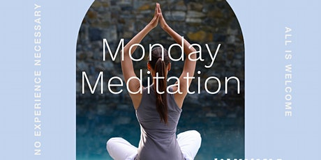 Monday Morning Guided Meditation tickets