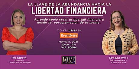 LA LLAVE DE LA ABUNDANCIA HACIA LA LIBERTAD FINANCIERA. entradas