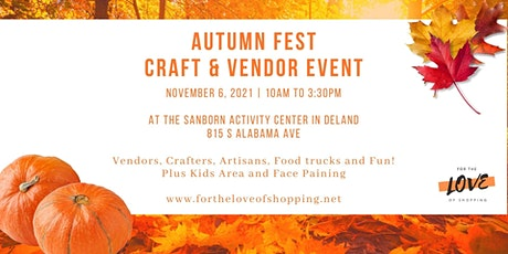 Autumn Fest Craft & Vendor Event tickets