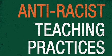 Virtual Book Launch: Anti-Racist Teaching Practices and Learning Strategies tickets