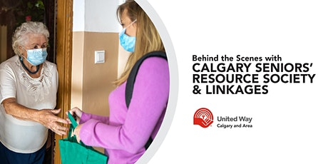 Behind the Scenes with Calgary Seniors' Resource Society and LINKages tickets