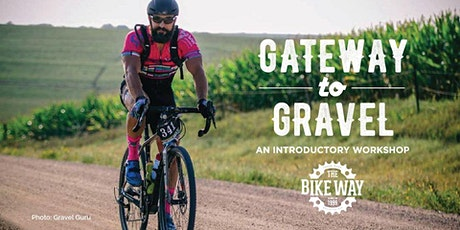 Gateway to Gravel - An Introductory Workshop at The Bike Way tickets