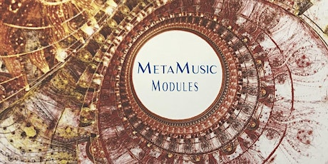 MetaMusic Module 6 ~ Wind Instruments tickets