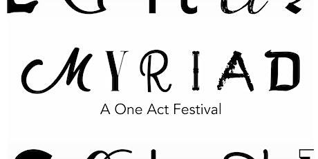 Myriad: One-Act Festival tickets