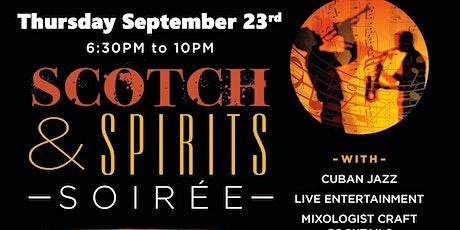 Scotch & Spirits Soiree tickets