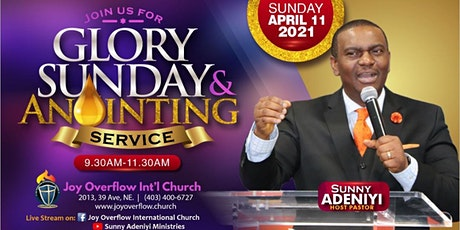 April  2021 Glory Sunday Anointing Service tickets