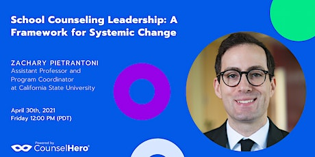 School Counseling Leadership: A Framework for Systemic Change tickets