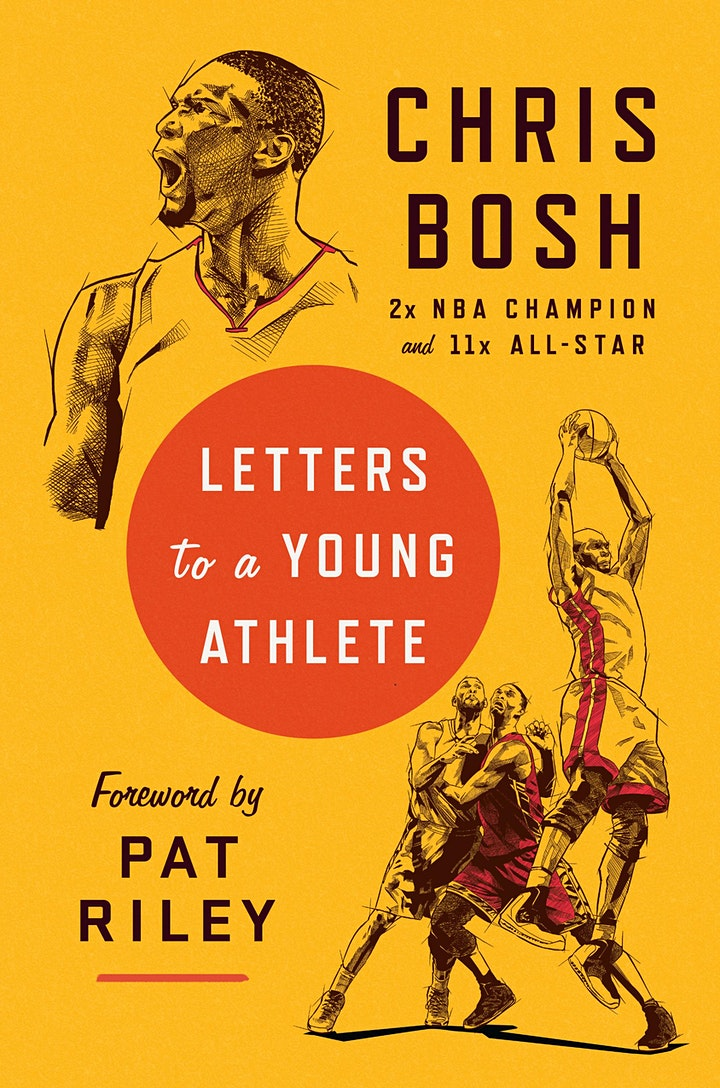B&N Virtually Presents: Chris Bosh celebrates LETTERS TO A YOUNG ATHLETE! image