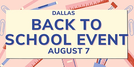 Dallas - Back to School Event tickets