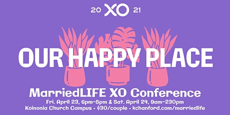 Married Life XO Conference tickets