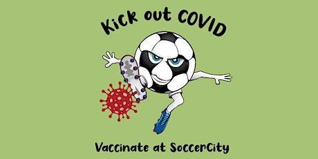 55+ SoccerCity Drive-Thru COVID-19 Vaccination Clinic APRIL 20 2PM-4:30PM tickets