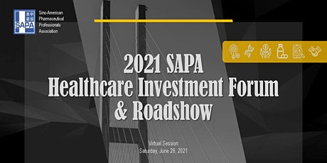Project Registration for 2021 SAPA Healthcare Investment Forum & Roadshow Tickets