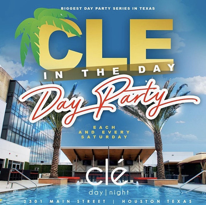 Cle In The Day Each & Every Saturday  @ Cle Night Club image