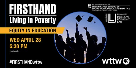 FIRSTHAND: Living in Poverty - Equity in Education tickets