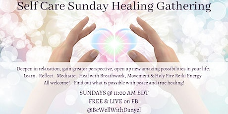 Self Care Sunday  Healing Gathering tickets