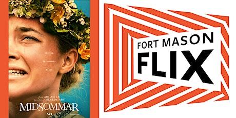 FORT MASON FLIX: Midsommar tickets