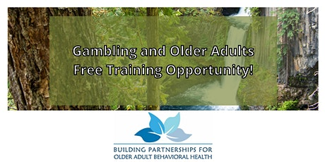 Gambling and Older Adults tickets