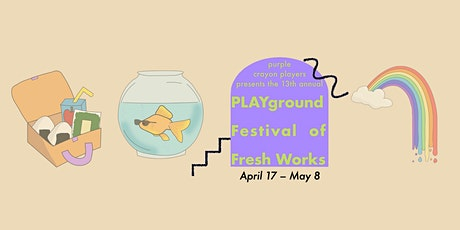 13th Annual PLAYground Festival of Fresh Works tickets