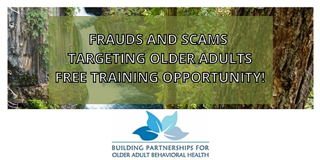 Frauds and Scams that Target Older Adults. tickets