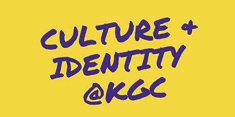 Culture and Identity @ KGC tickets
