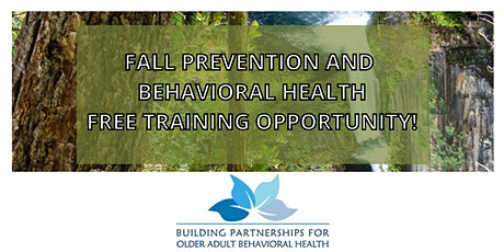 Fall Prevention and Behavioral Health tickets