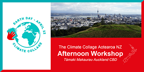 EARTH DAY | Climate Collage Afternoon Workshop (Auckland CBD - Aotearoa NZ) tickets