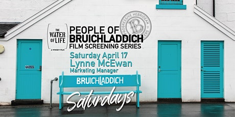Sat. Apr 17 - People of Bruichladdich - The Water of Life Film screening tickets