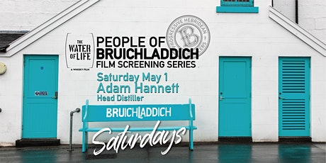 Sat. May 1st - People of Bruichladdich - The Water of Life Film screening tickets