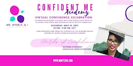 Confident Me Academy | Virtual Confidence Celebration tickets
