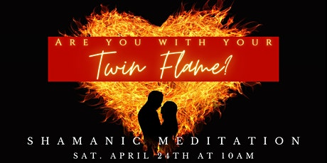 Are you with your Twin Flame? tickets