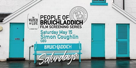 Sat. May 15 - People of Bruichladdich - The Water of Life Film screening tickets
