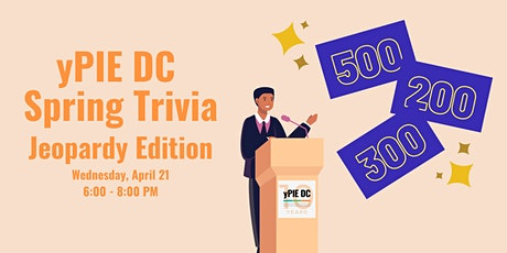 yPIE DC Spring Trivia - Jeopardy Edition tickets