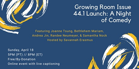 Growing Room Issue 44.1 Launch: A Night of Comedy tickets