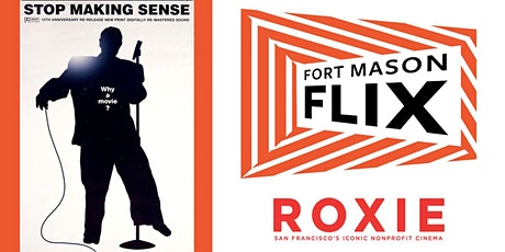 The Roxie Theater x FORT MASON FLIX: Stop Making Sense tickets