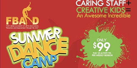 FBAAD Summer Dance Camp Experience!  Ages 5-12 Multiple Sessions tickets