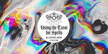 Using Tarot for Spells tickets