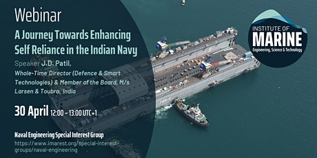 WEBINAR: A Journey Towards Enhancing Self Reliance in the Indian Navy tickets