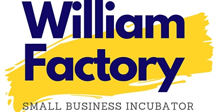 William Factory Idea & Pitch Competition tickets