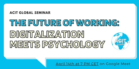 The Future of Working: Digitalization meets Psychology tickets