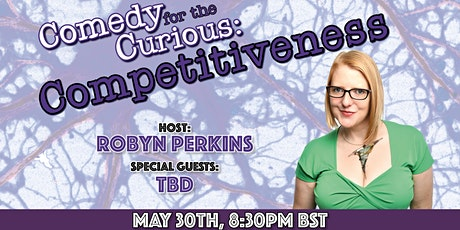 Comedy for the Curious: Competitiveness tickets