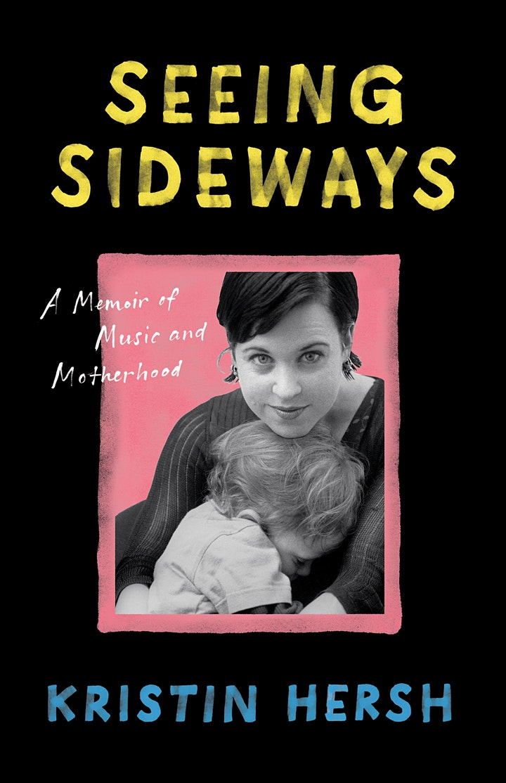 Kristin Hersh -- Seeing Sideways: A Memoir of Music and Motherhood image