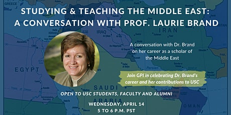 Studying & Teaching the Middle East: A Discussion w/ Prof. Laurie Brand tickets