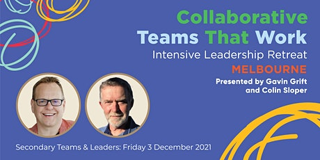 Collaborative Teams That Work Intensive Leadership Retreat tickets