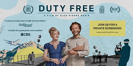 Duty Free: Virtual Film Screening and Live Q&A tickets