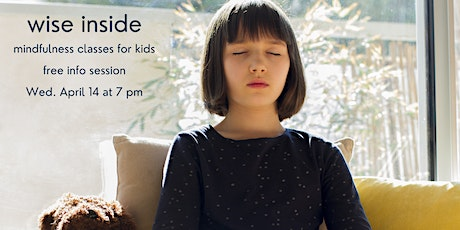 Mindfulness for Kids - Information Session tickets