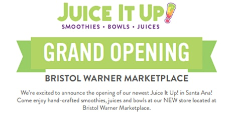 Juice It Up! Santa Ana Grand Opening tickets