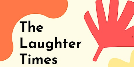 The Laughter Times tickets